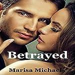 Betrayed | Marisa Michaels