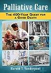 Palliative Care: The 400-Year Quest f...