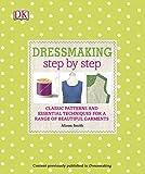 Dressmaking Step by Step Alison Smith