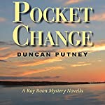 Pocket Change | Duncan Putney