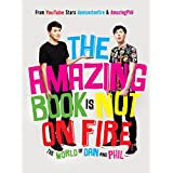 Dan Howell (Author), Phil Lester (Author)  Release Date: October 13, 2015  Buy new:  $18.99  $12.34