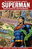 Superman: Kryptonite Nevermore (1781163685) by O'Neil, Dennis