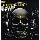 """In aller Stille (Streng limitiert, nummeriert, handsigniert) [Vinyl LP+CD] [Vinyl LP]von """"Die Toten Hosen"""""""