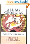 All My Georgias:  Paris-New York-Tbilisi