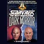 Star Trek, The Next Generation: The Dark Mirror (Adapted) | Diane Duane