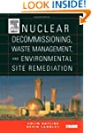 Nuclear Decommissioning, Waste Manage...