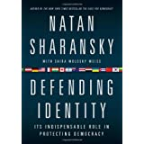 Defending Identity: Its Indispensable Role in Protecting Democracy ~ Shira Wolosky