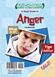 A Guys' Guide to Anger; A Girls' Guide to Anger (Flip-it-over Guides to Teen Emotions)