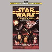 Star Wars: The Thrawn Trilogy, Book 2: Dark Force Rising (       ABRIDGED) by Timothy Zahn Narrated by Anthony Daniels