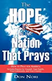 img - for The Hope of the Nation That Prays book / textbook / text book