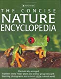 The Concise Nature Encyclopedia (0753413213) by Burnie, David