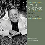 The Death of Justina: The John Cheever Audio Collection | John Cheever
