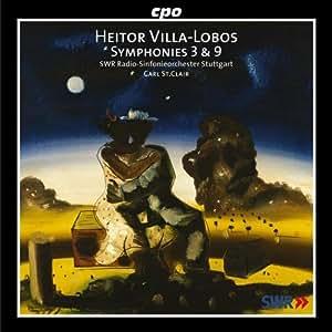 Villa-Lobos, Carl St. Clair, Swr Sgro - Heitor Villa-Lobos: Symphonies