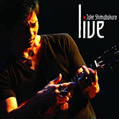 Live by Jake Shimabukuro