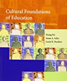 img - for Cultural Foundations of Education (4th Edition) book / textbook / text book