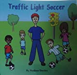 img - for Traffic Light Soccer book / textbook / text book