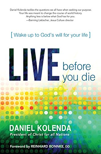 Download Live Before You Die: Wake up to God's Will for Your Life