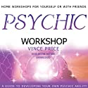 Psychic Workshop  by Vince Price Narrated by Vince Price