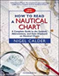 How to Read a Nautical Chart: A Compl...