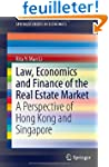 Law, Economics and Finance of the Rea...