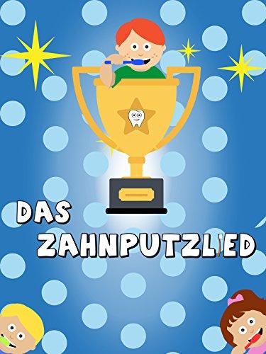 Clip: Das Zahnputzlied : Watch online now with Amazon Instant Video: Lern mit mir