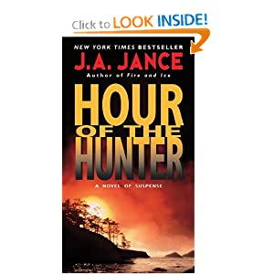 Hour of the Hunter book 1 J.A. Jance