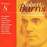 The Complete Songs of Robert Burns Volume 8