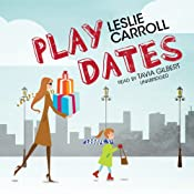 Play Dates | [Leslie Carroll]