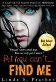 img - for Bet you can't... FIND ME (Catherine Mans' Suspense) book / textbook / text book