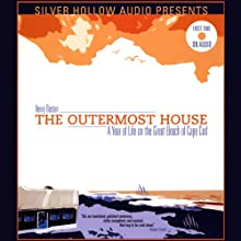 The Outermost House: A Year of Life on the Great Beach of Cape Cod Audiobook by Henry Beston Narrated by Brett Barry