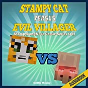 Stampy Cat Versus Evil Villager: StampyLongNose Comic Series #1 | Griffin Mosley