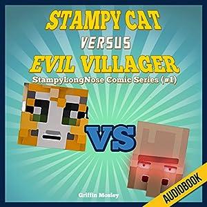 Stampy Cat Versus Evil Villager Audiobook