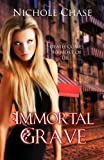 Immortal Grave (The Dark Betrayal Trilogy Book 3)