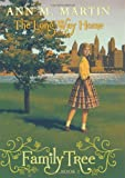 Family Tree #2: The Long Way Home (0545359430) by Martin, Ann M.