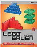LEGO® bauen: Das »inoffizielle« Handbuch