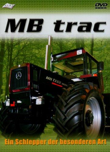 MB trac - Ein Schlepper der besonderen