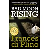 Bad Moon Risingby Frances di Plino