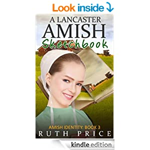 A Lancaster Amish Sketchbook ((Amish Identity - Book 3 (An Amish of Lancaster County Saga))