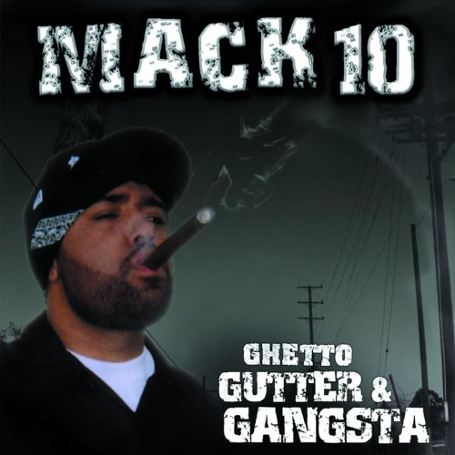VA-Mack 10 Ghetto Gutter and Gangsta-CD-FLAC-2003-Mrflac Download