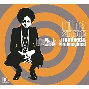 Nina Simone -  Remixed & Reimagined