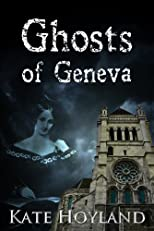 Ghosts of Geneva: Mary Shelley and The Animatron