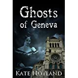 Ghosts of Geneva: Mary Shelley and The Animatronby Kate Hoyland