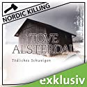 Tödliches Schweigen (Nordic Killing) Audiobook by Tove Alsterdal Narrated by Sonngard Dressler