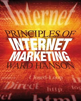 Principles of Internet Marketing by Ward Hanson (1999-09-08)