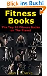 Fitness Books: The Top 10 Fitness Boo...