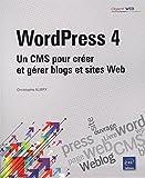 WordPress 4 - Un CMS pour créer et gér...