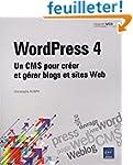WordPress 4 - Un CMS pour cr�er et g�...