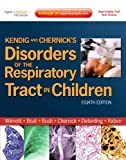 img - for Kendig and Chernick's Disorders of the Respiratory Tract in Children, 8e (Disorders of the Respiratory Tract in Children (Kendig's)) book / textbook / text book