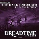 The Dark Enforcer: Fangoria's 'Dreadtime Stories' Series | Barry Richert