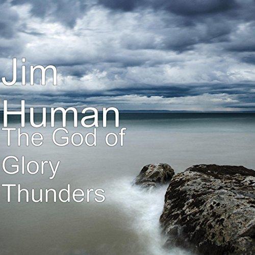The God of Glory Thunders